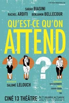 Qu-Est-Ce-Qu-On-Attend_theatre_fiche_spectacle_une
