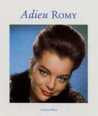 Adieu Romy - Collectif - Schirmer & Mosel