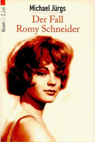 Der fall Romy Schneider - Michael Jurgs - Allemagne - 1991