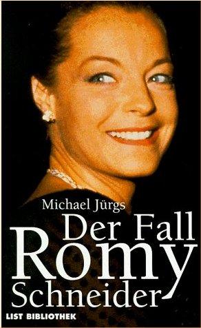 Der fall Romy Schneider - Michael Jurgs - Allemagne - 1998