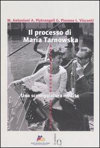 IL processo di maria tarnowska