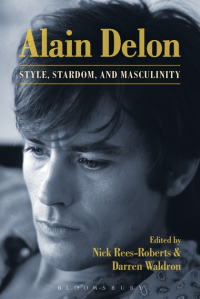 Alain Delon - Style, Stardom and Masculinity