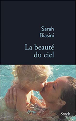 Sarah Biasini - la beauté du ciel